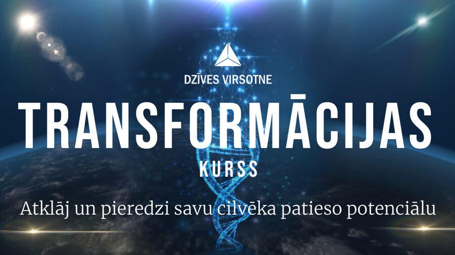 Transformācijas kurss | Apziņas izaugsme un sava potenciāla atvēršana | 25.10.2021